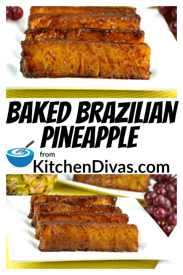 Wow is this pineapple ever delicious. After first having a grilled version of this pineapple at our favorite Brazilian steak house we had to figure out how to make it at home.  It is just so hard for me to stop eating this pineapple.    https://kitchendivas.com/baked-brazilian-pineapple/