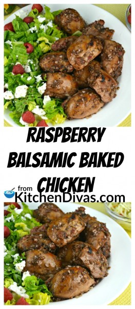 This recipe for Raspberry Balsamic Baked Chicken is so tasty!  A great way to use up your raspberries or a fabulous excuse to buy them!  I do both.  We believe that raspberries and chicken go beautifully together.  The sauce is fantastic and raspberry fans will have to give this recipe a try!  https://kitchendivas.com/raspberry-balsamic-baked-chicken-thighs/